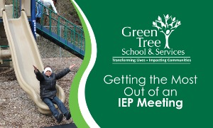 Getting the Most out of an IEP Meeting