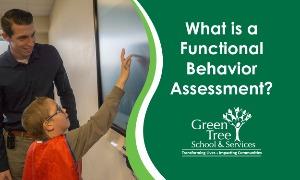 Understanding Functional Behavior Assessments